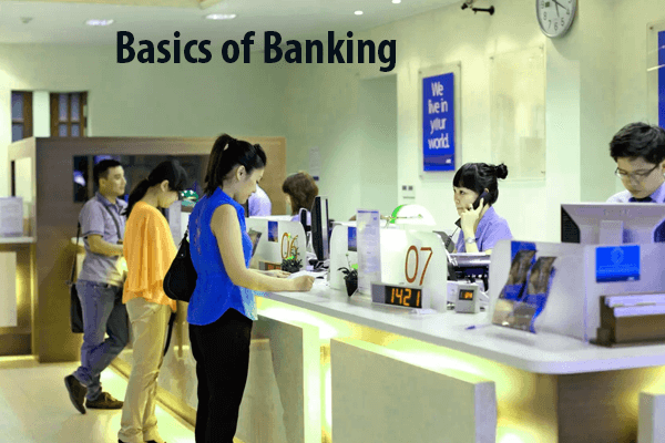 Basics of Banking in India: Basic Concepts of Banking and Finance Services | Basics of Indian Banking System